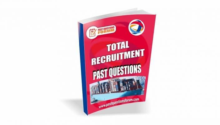 TOTAL Recruitment Past Questions